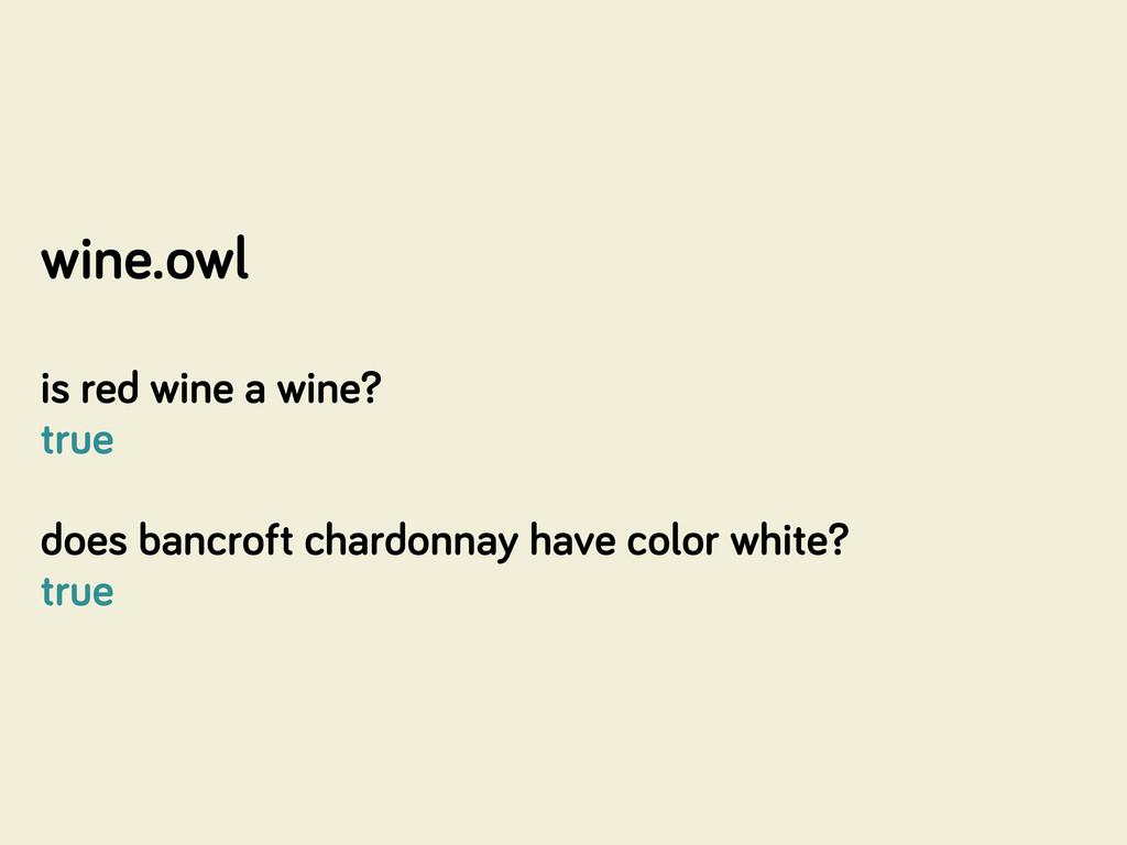 wine.owl is red wine a wine? true does bancroft...