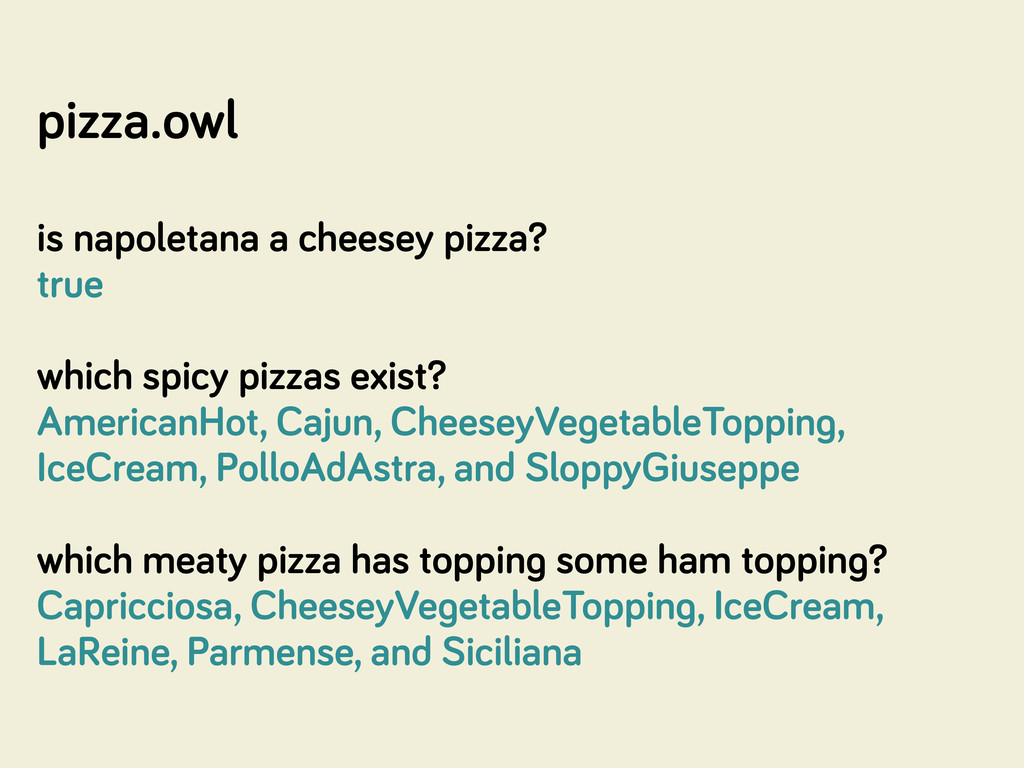 pizza.owl is napoletana a cheesey pizza? true w...