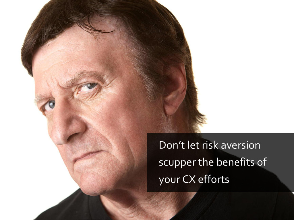 Don't let risk aversion scupper the benefits of...