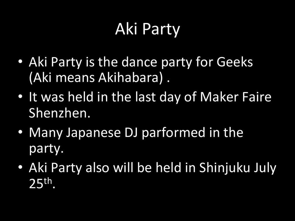 Aki#Party • Aki#Party#is#the#dance#party#for#...