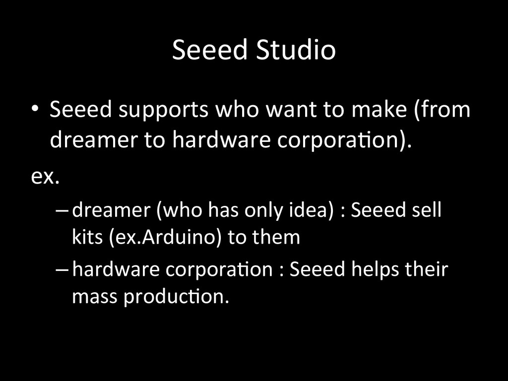 Seeed#Studio • Seeed#supports#who#want#to#mak...