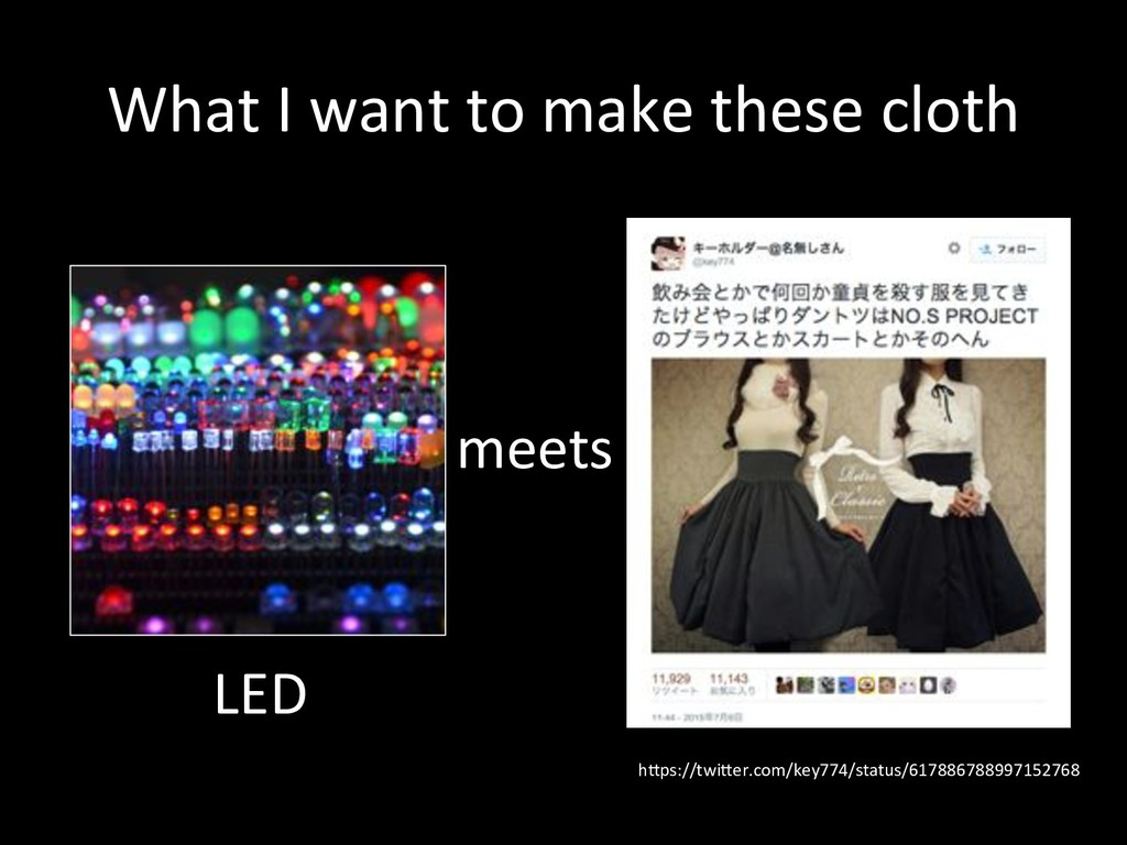 What#I#want#to#make#these#cloth meets hXps://...