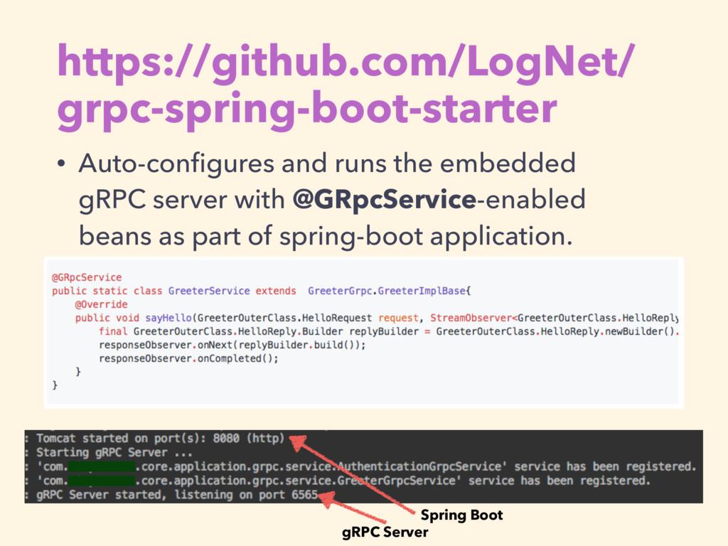 https://github.com/LogNet/ grpc-spring-boot-sta...