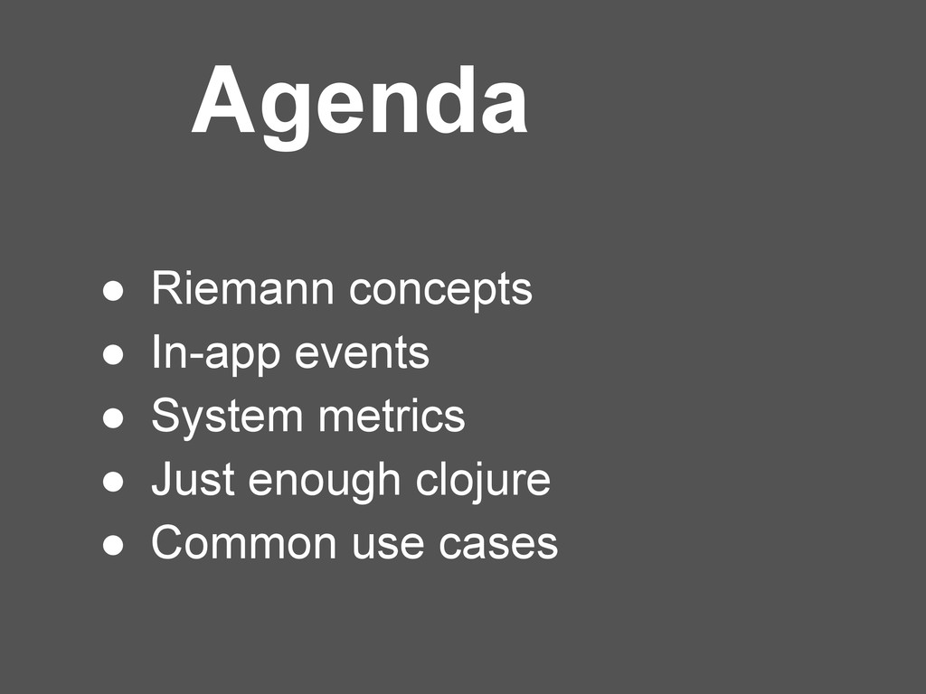 ● Riemann concepts ● In-app events ● System met...