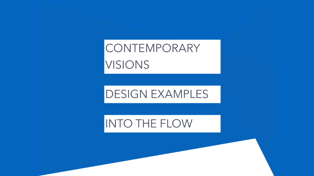 CONTEMPORARY VISIONS DESIGN EXAMPLES INTO THE F...