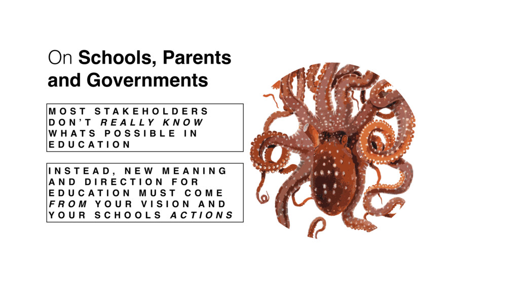 On Schools, Parents and Governments M O S T S T...