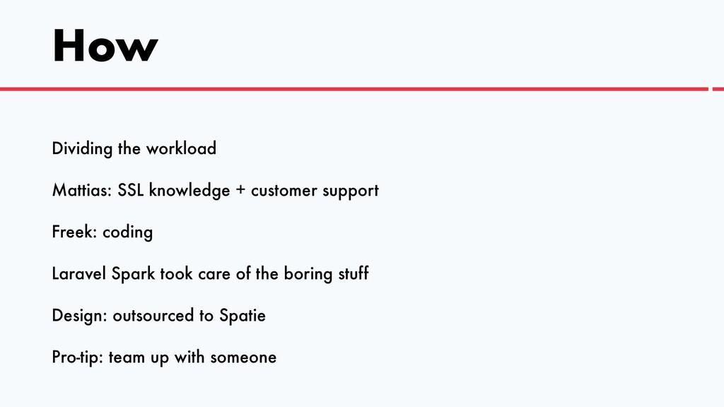 How Dividing the workload   Mattias: SSL knowle...