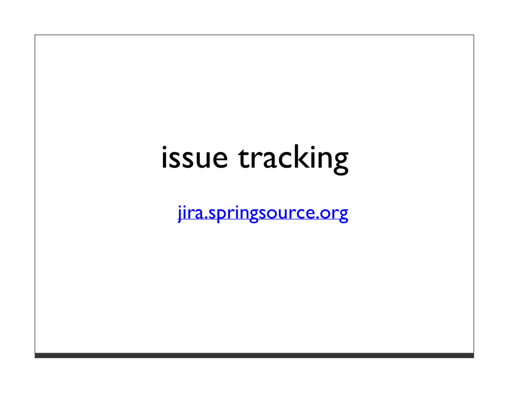 issue tracking jira.springsource.org