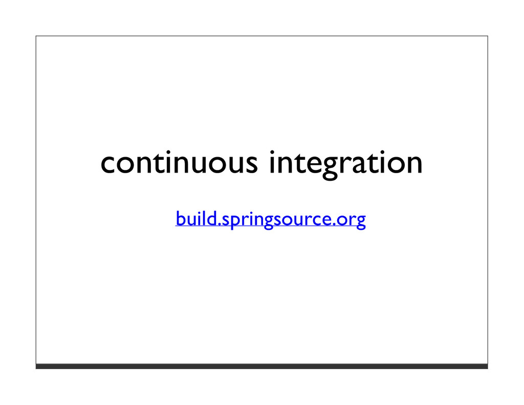 continuous integration build.springsource.org