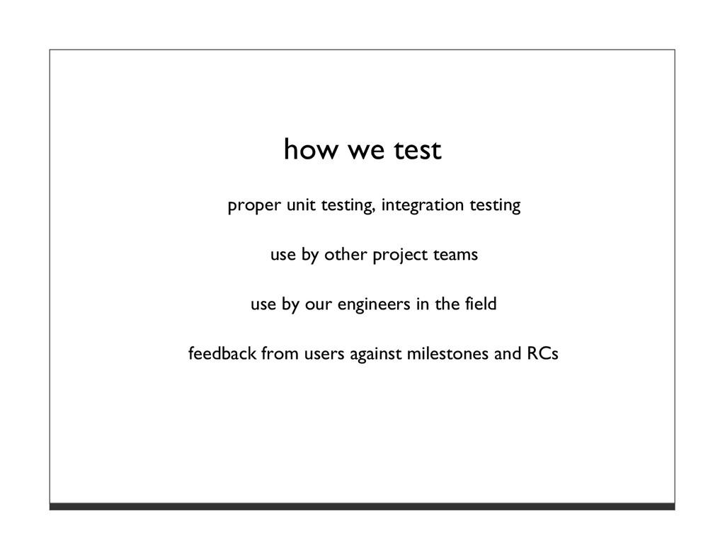 how we test proper unit testing, integration te...