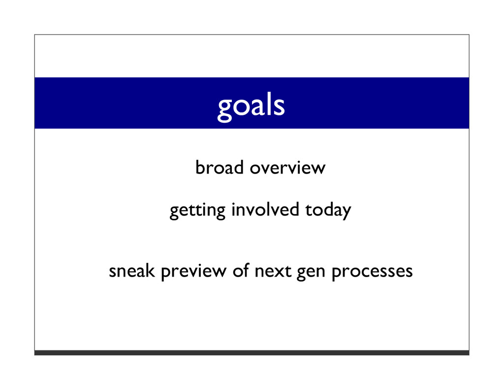 goals broad overview getting involved today sne...
