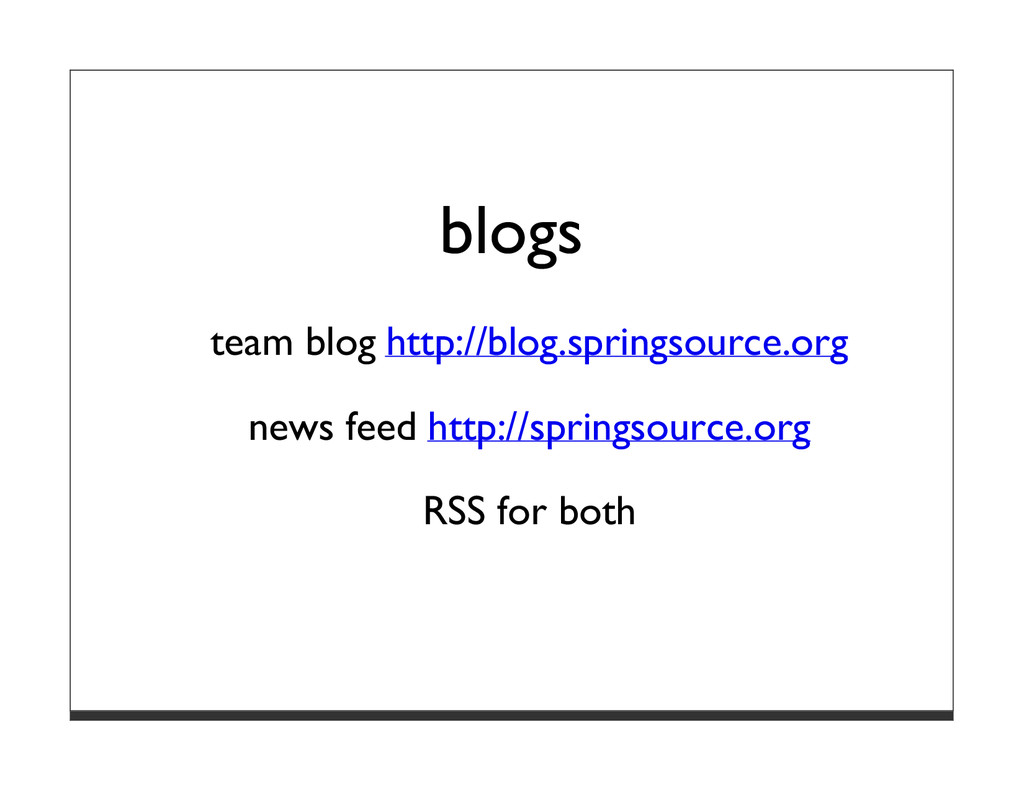 blogs team blog http://blog.springsource.org ne...