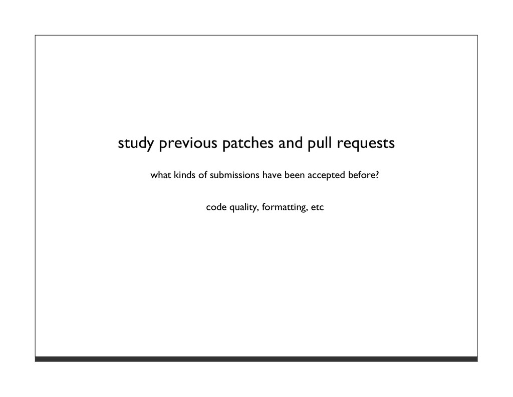 study previous patches and pull requests what k...