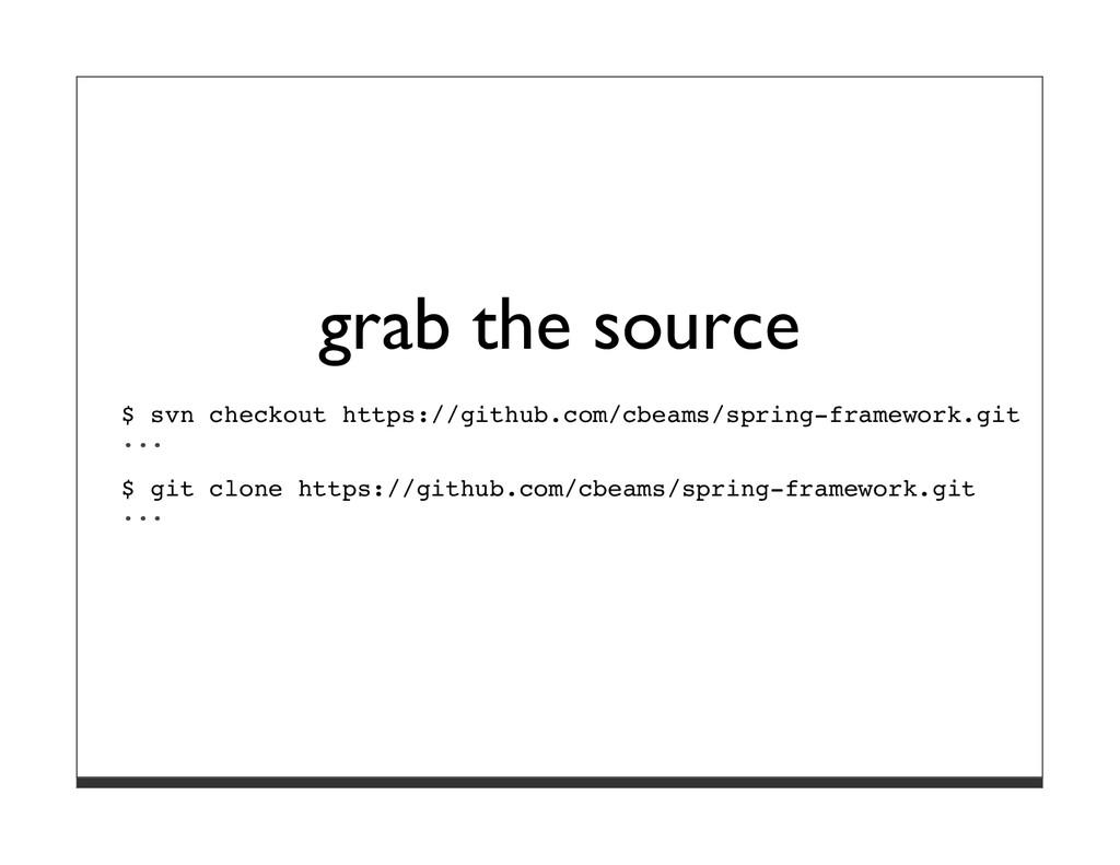 grab the source $ svn checkout https://github.c...