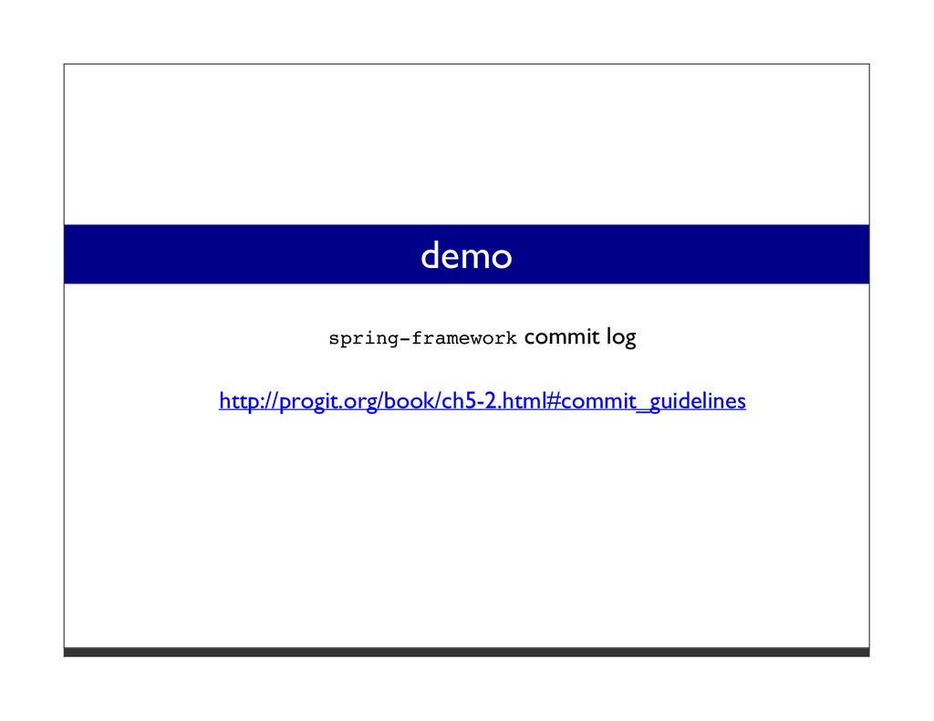 demo spring-framework commit log http://progit....