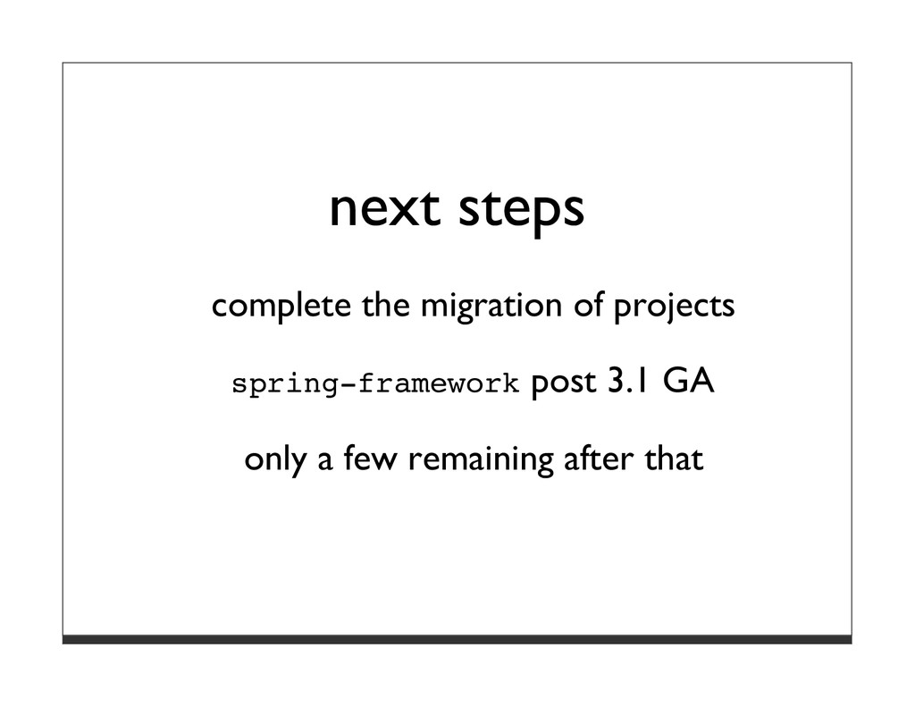 next steps complete the migration of projects s...
