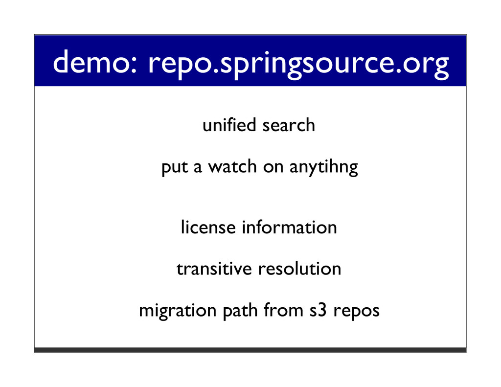 demo: repo.springsource.org unified search put ...