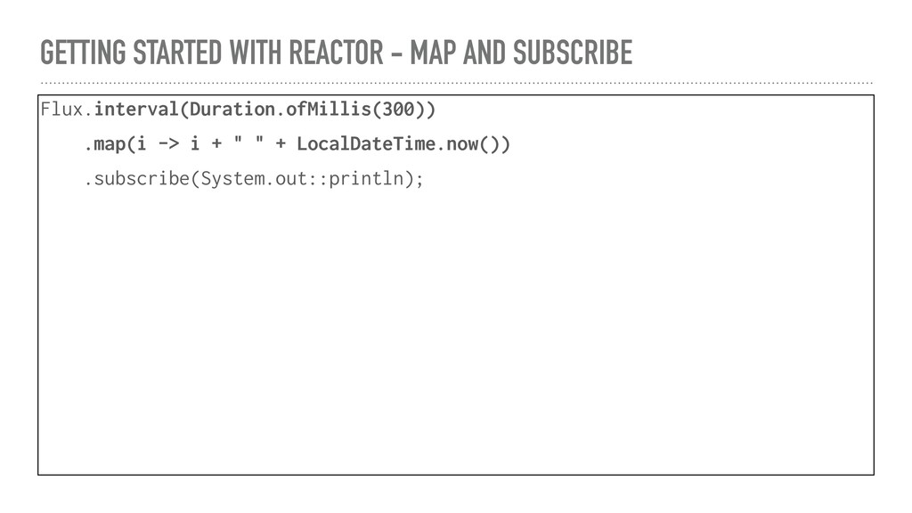 GETTING STARTED WITH REACTOR - MAP AND SUBSCRIB...