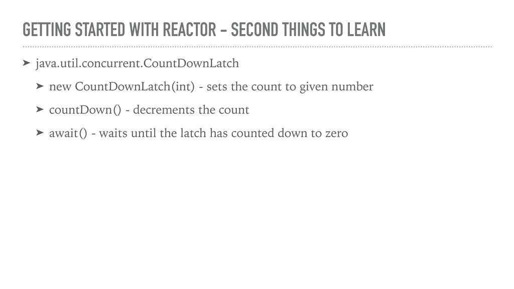 GETTING STARTED WITH REACTOR - SECOND THINGS TO...