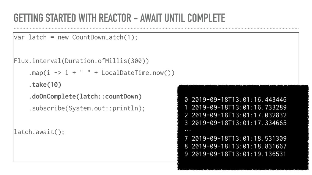 GETTING STARTED WITH REACTOR - AWAIT UNTIL COMP...