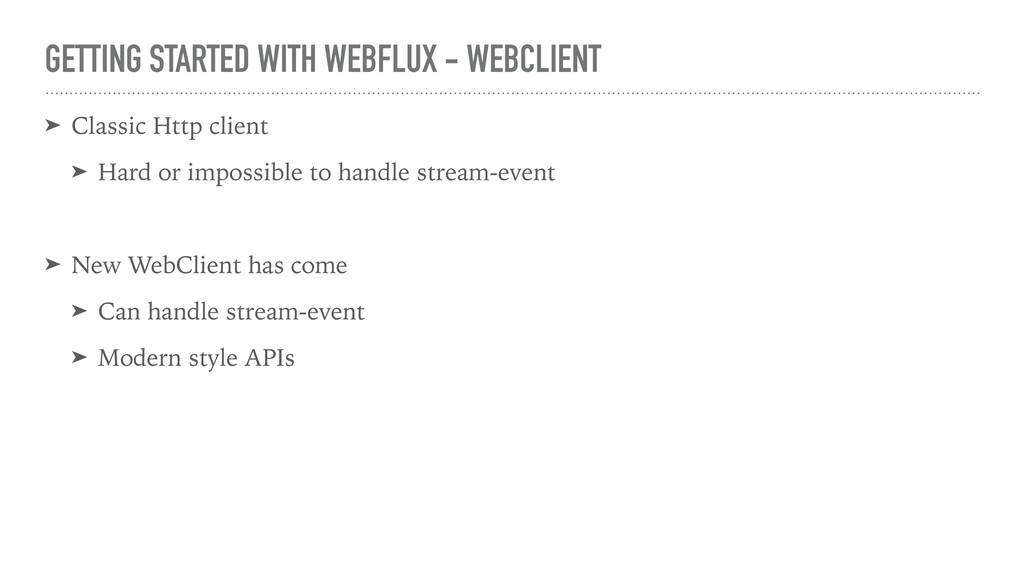 GETTING STARTED WITH WEBFLUX - WEBCLIENT ➤ Clas...