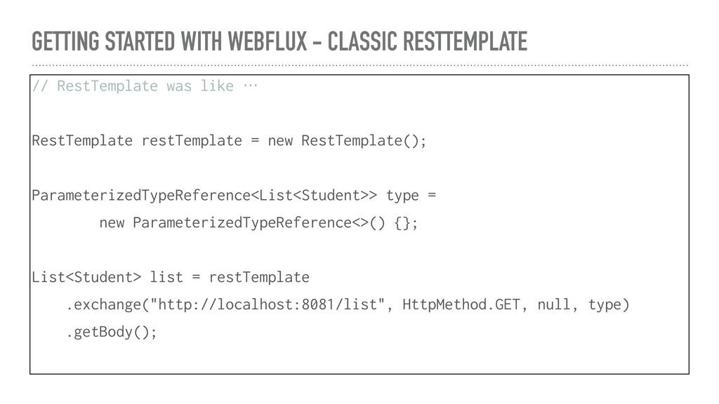 GETTING STARTED WITH WEBFLUX - CLASSIC RESTTEMP...