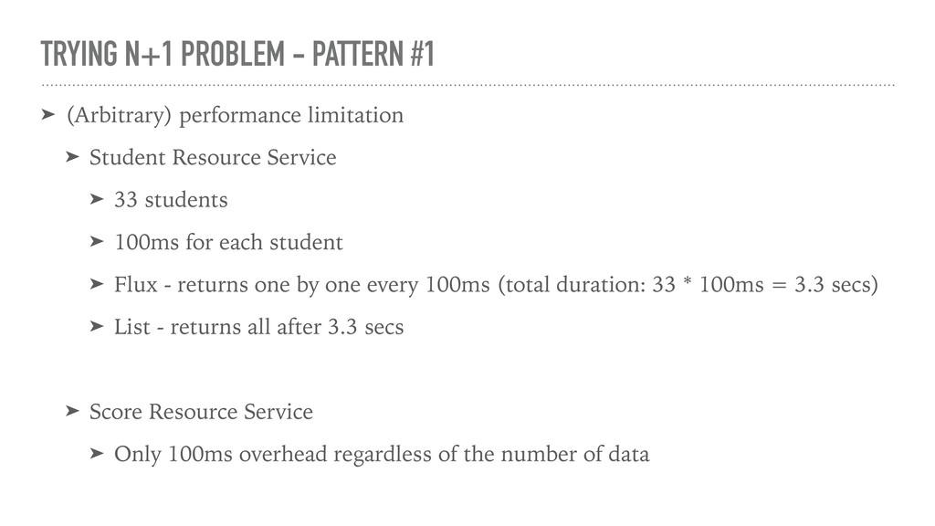 TRYING N+1 PROBLEM - PATTERN #1 ➤ (Arbitrary) p...