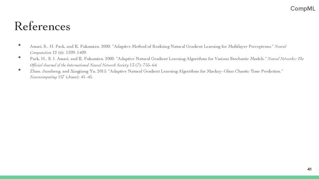 CompML References • Amari, S., H. Park, and K. ...