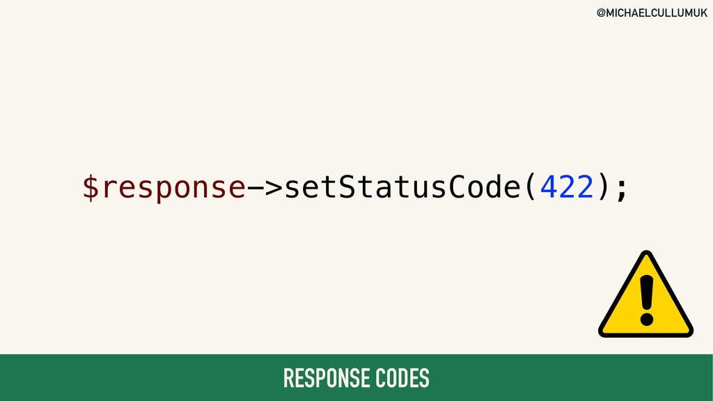 @MICHAELCULLUMUK RESPONSE CODES $response->setS...