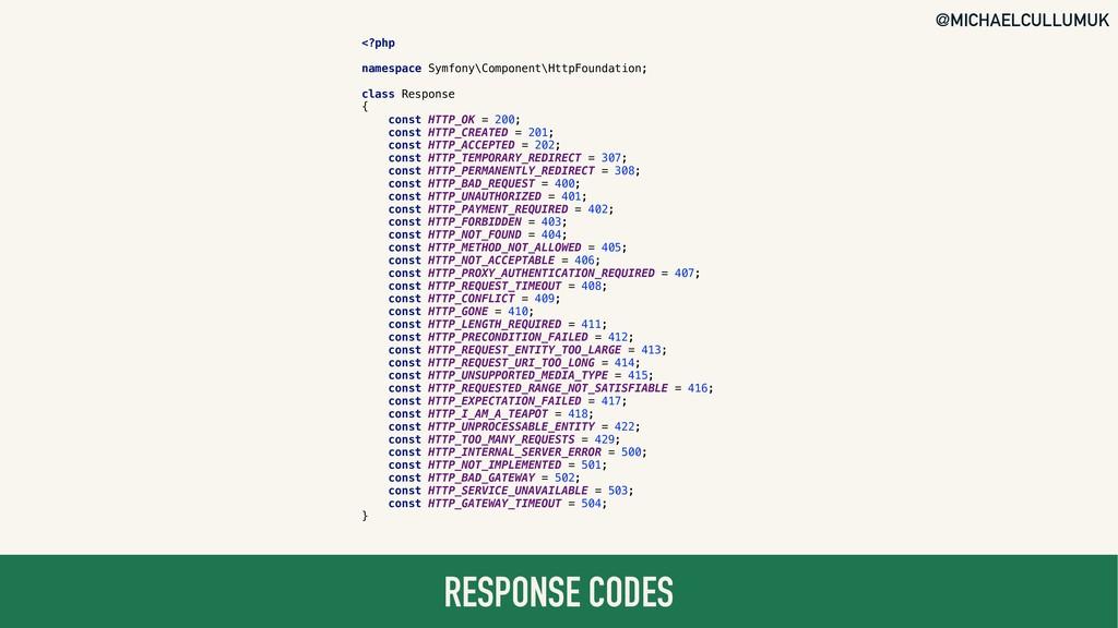 @MICHAELCULLUMUK RESPONSE CODES <?php namespace...