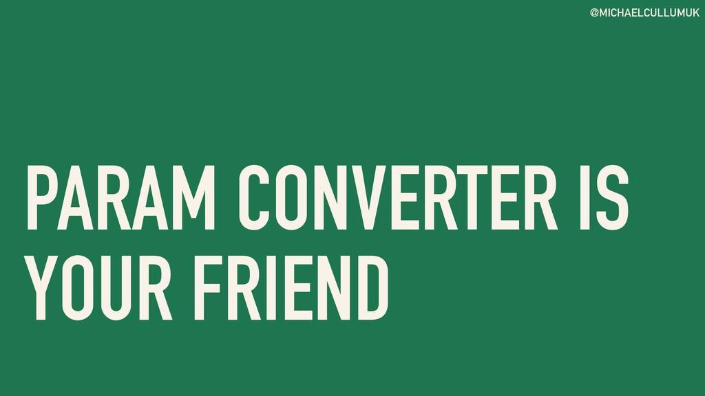 @MICHAELCULLUMUK PARAM CONVERTER IS YOUR FRIEND