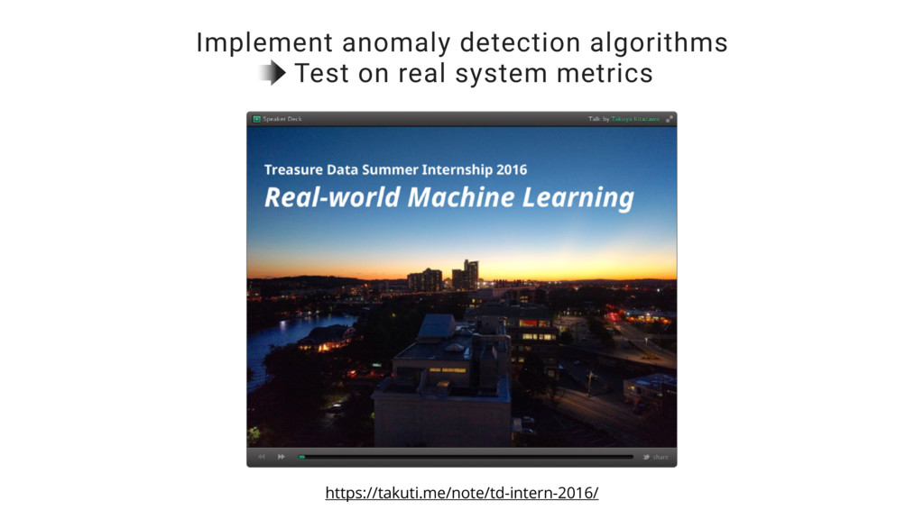 Implement anomaly detection algorithms Test on ...