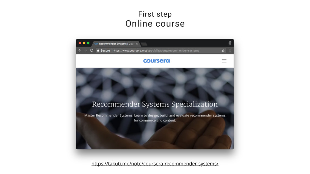 First step Online course https://takuti.me/note...