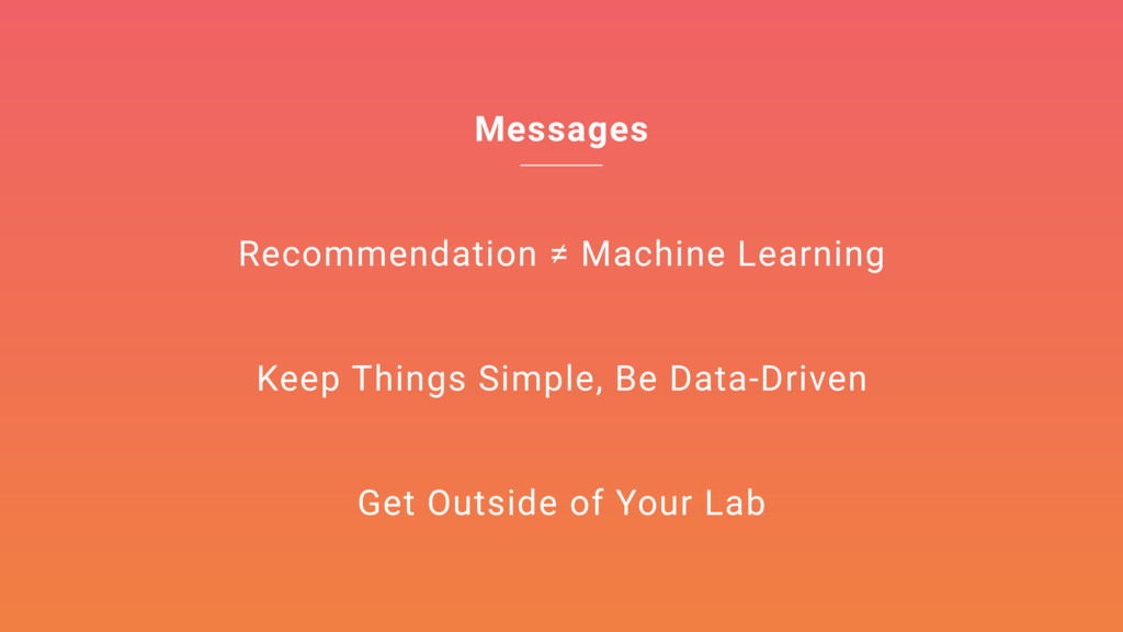 Messages Recommendation ≠ Machine Learning Keep...