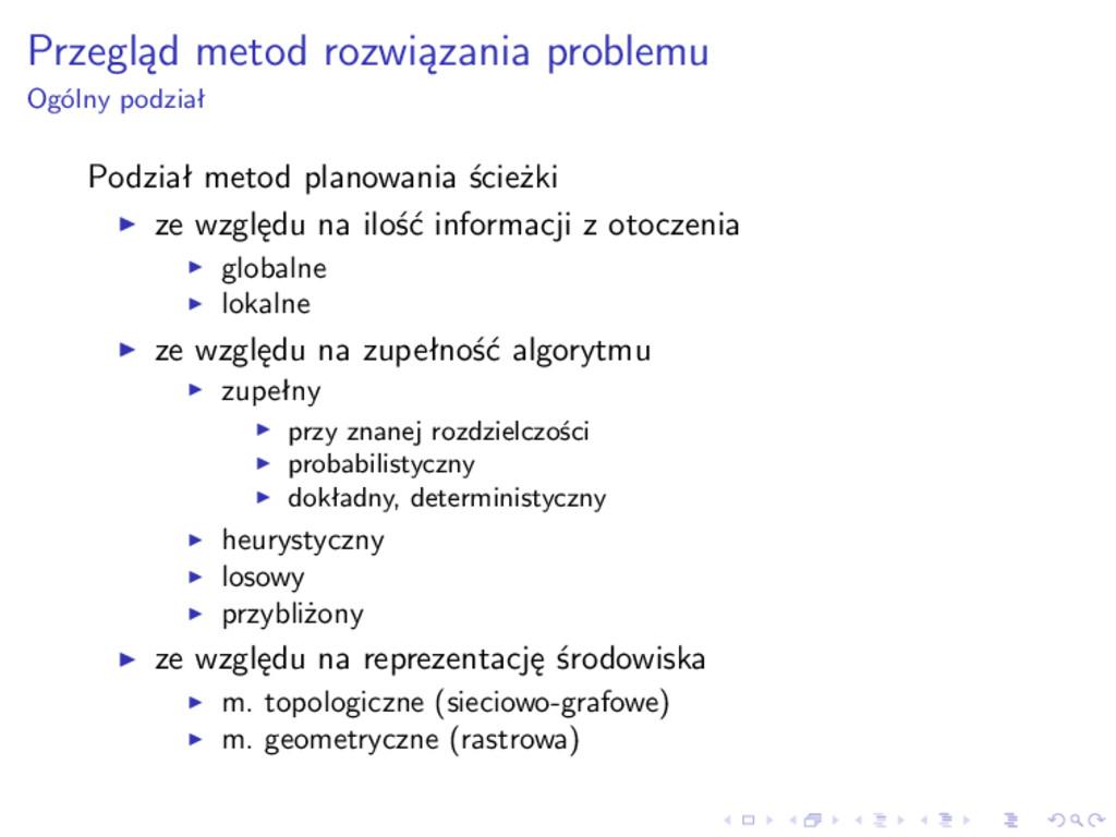 Przegląd metod rozwiązania problemu Ogólny podz...