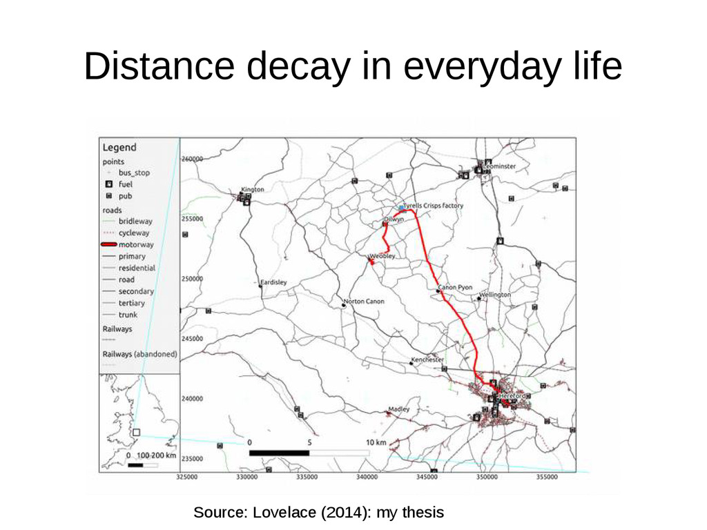 Distance decay in everyday life Source: Lovelac...