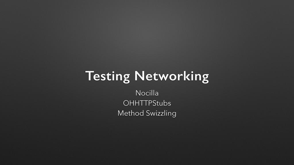 Testing Networking Nocilla OHHTTPStubs Method S...