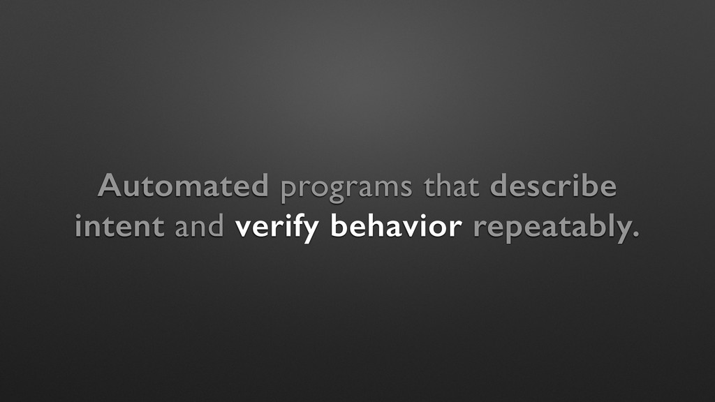 Automated programs that describe intent and ver...