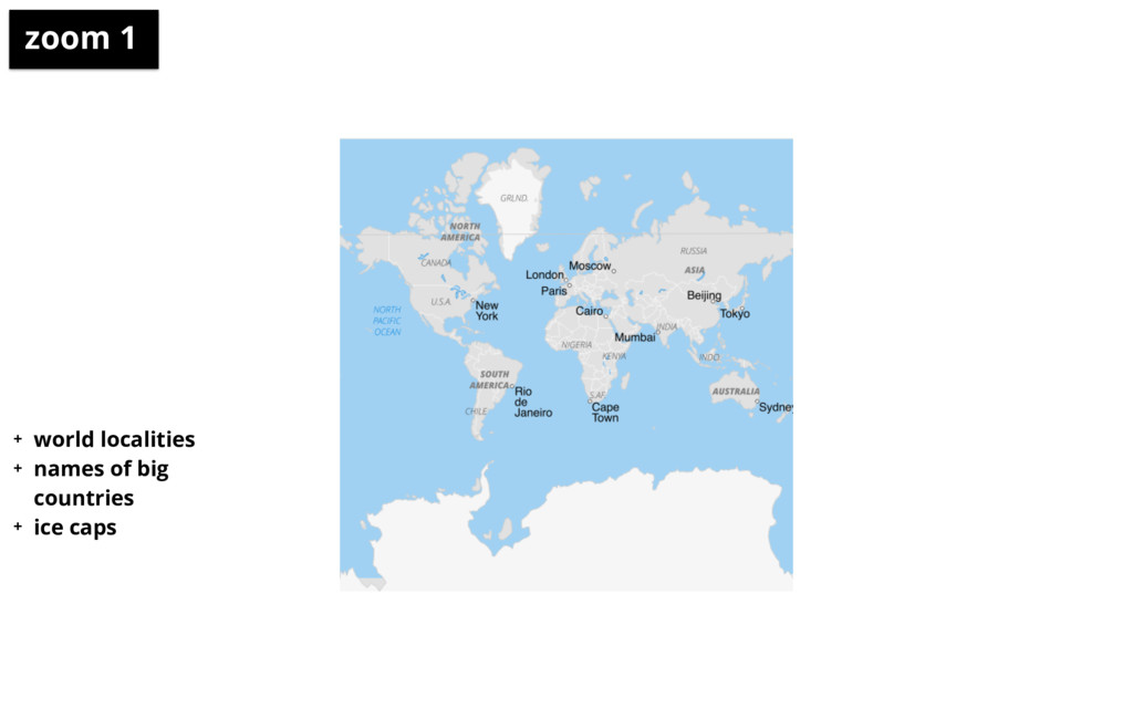 zoom 1 + world localities + names of big count...