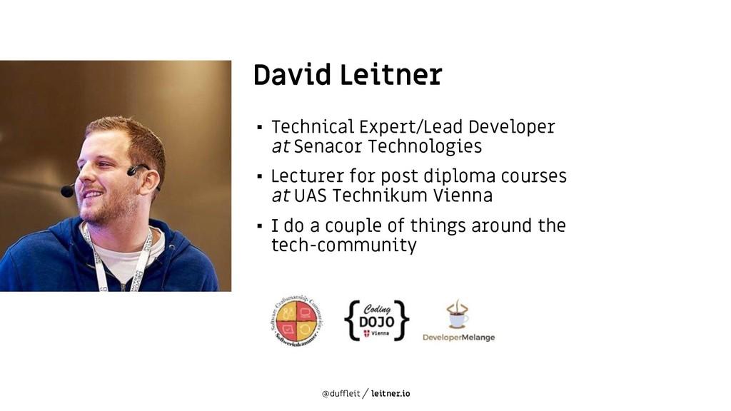 @duffleit leitner.io David Leitner ▪ Technical ...