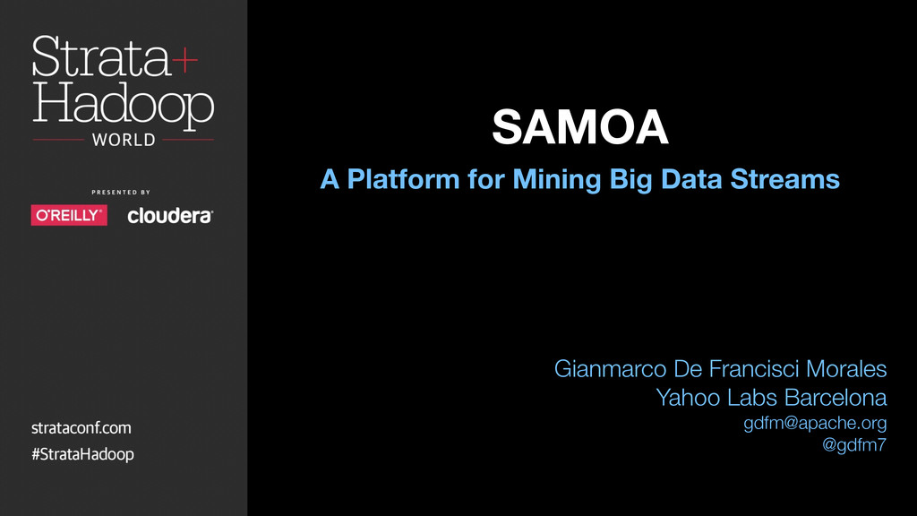 ! A Platform for Mining Big Data Streams Gianma...