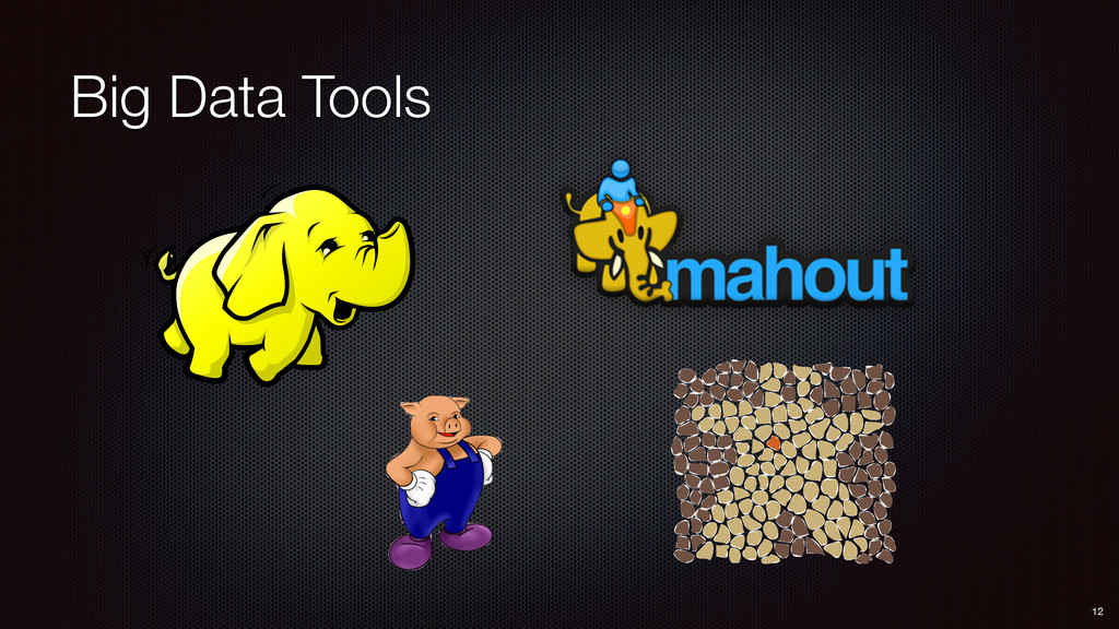 Big Data Tools 12