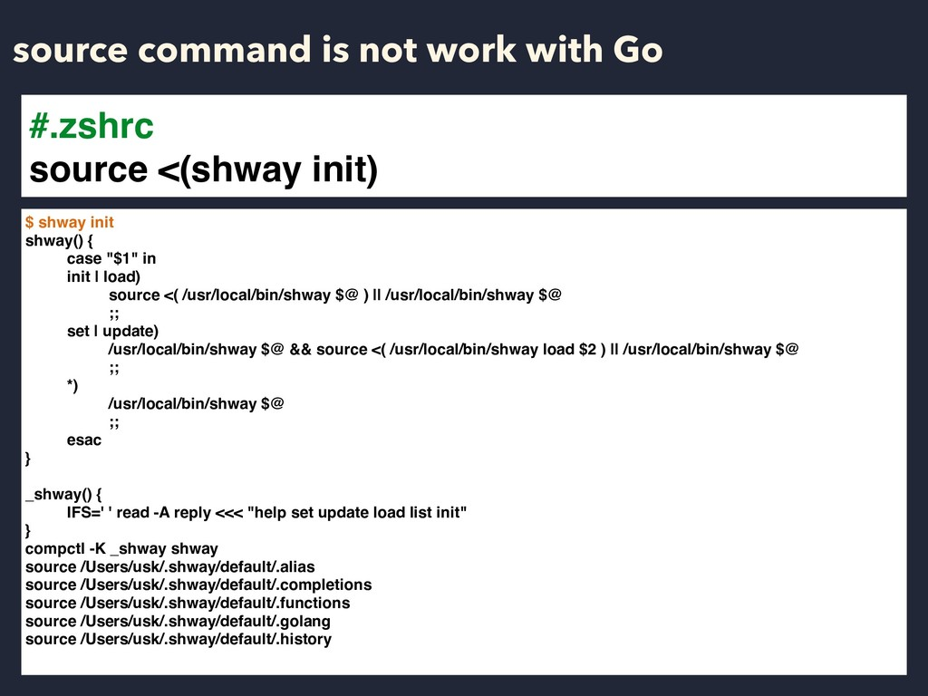 source command is not work with Go $ shway init...