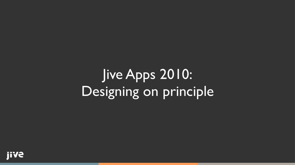 Jive Apps 2010:	 