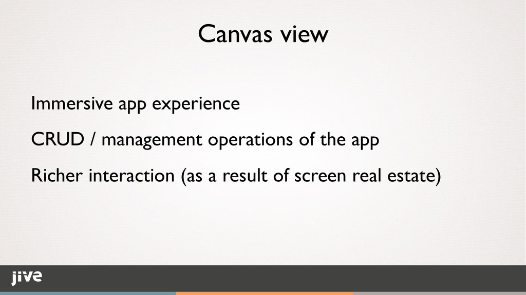 Canvas view Immersive app experience	 