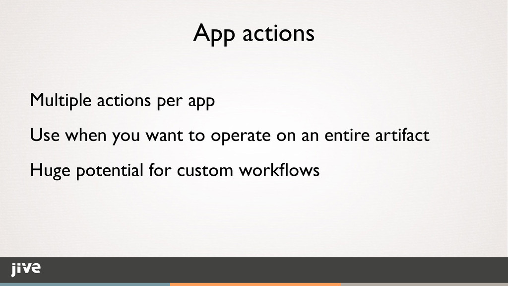 App actions Multiple actions per app	 
