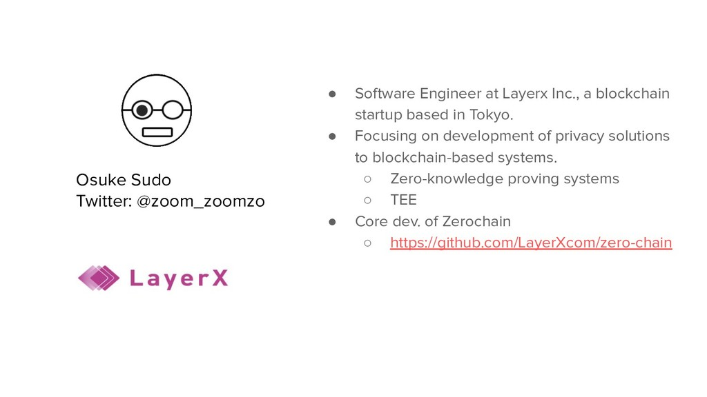 ● Software Engineer at Layerx Inc., a blockchai...