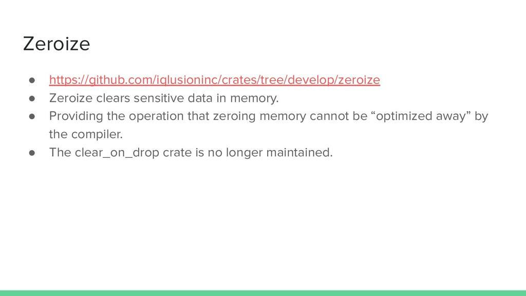 Zeroize ● https://github.com/iqlusioninc/crates...