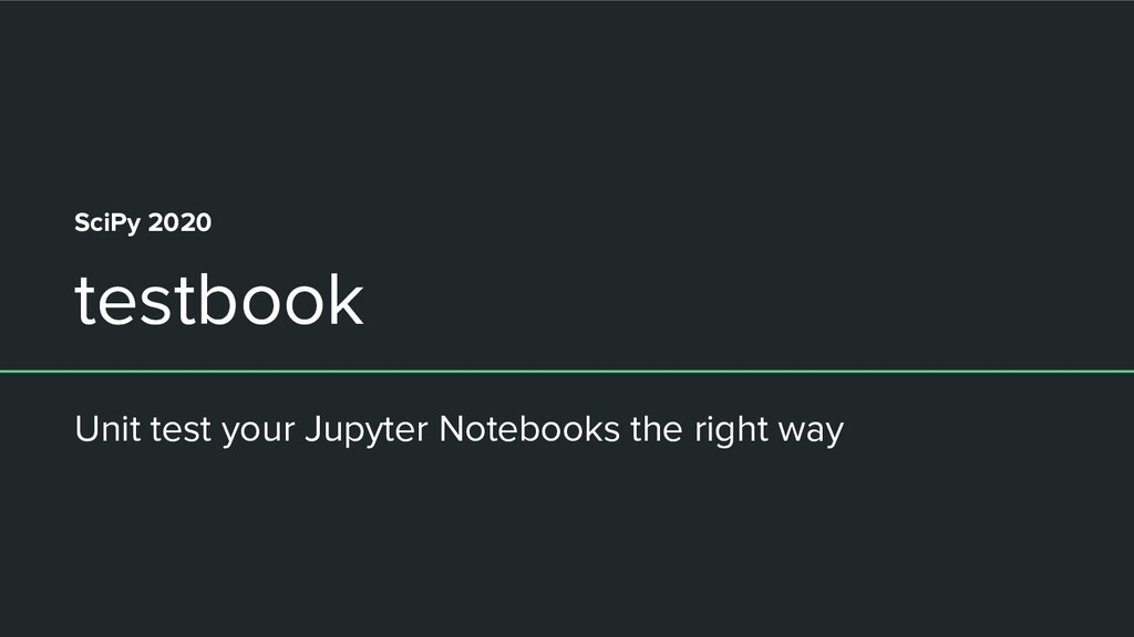 testbook Unit test your Jupyter Notebooks the r...