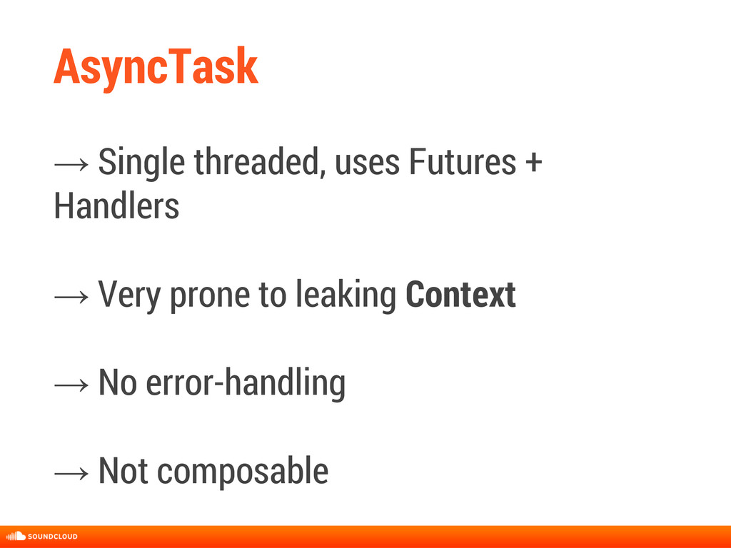 AsyncTask → Single threaded, uses Futures + Han...